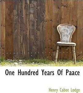 One Hundred Years of Paace