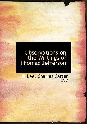Observations on the Writings of Thomas Jefferson