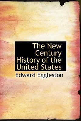 The New Century History of the United States