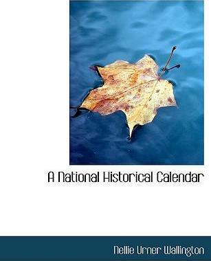 A National Historical Calendar