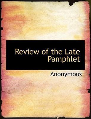 Review of the Late Pamphlet