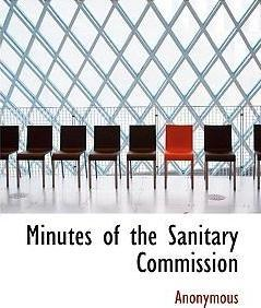 Minutes of the Sanitary Commission