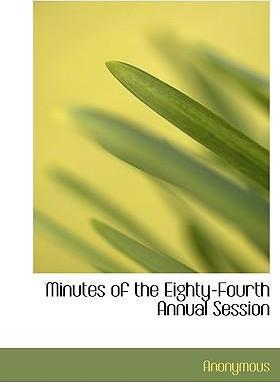Minutes of the Eighty-Fourth Annual Session