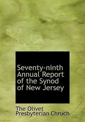 Seventy-Ninth Annual Report of the Synod of New Jersey