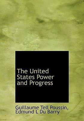 The United States Power and Progress