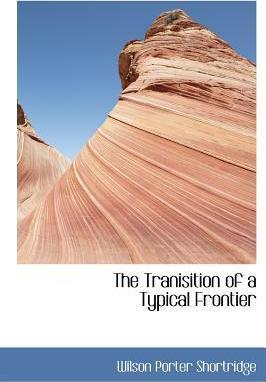 The Tranisition of a Typical Frontier