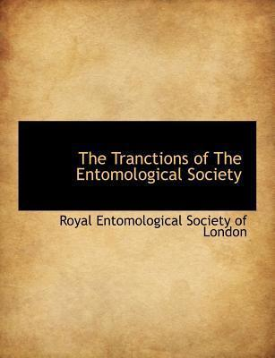 The Tranctions of the Entomological Society