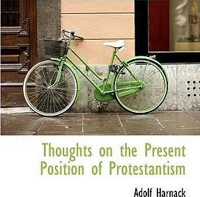 Thoughts on the Present Position of Protestantism