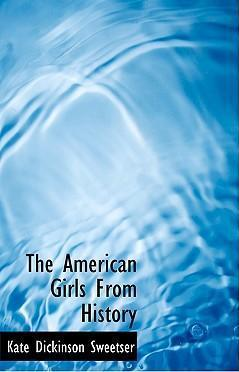 The American Girls from History