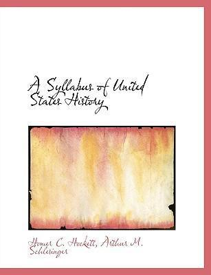 A Syllabus of United States History