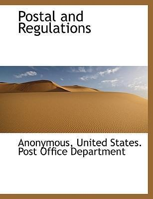 Postal and Regulations