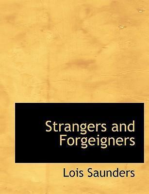 Strangers and Forgeigners