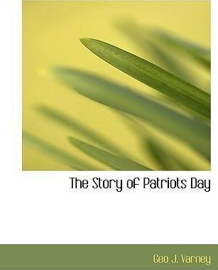 The Story of Patriots Day