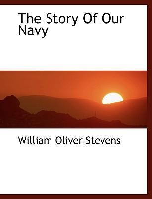 The Story of Our Navy