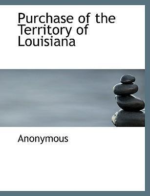 Purchase of the Territory of Louisiana