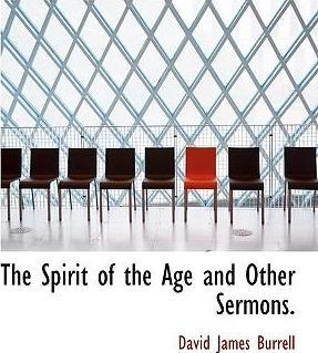The Spirit of the Age and Other Sermons.