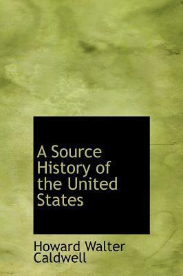 A Source History of the United States
