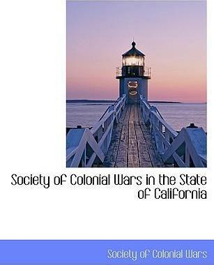 Society of Colonial Wars in the State of California