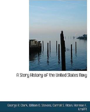A Story History of the United States Navy