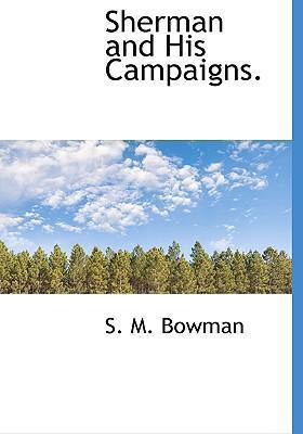 Sherman and His Campaigns.