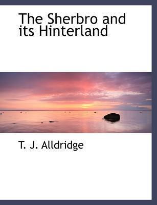 The Sherbro and Its Hinterland