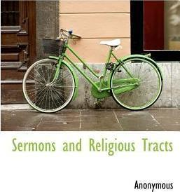 Sermons and Religious Tracts