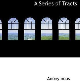 A Series of Tracts