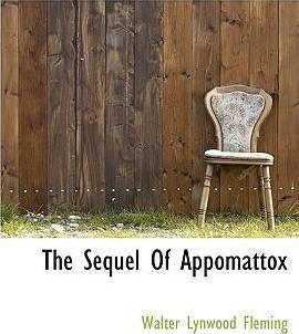 The Sequel of Appomattox