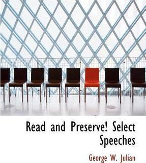 Read and Preserve! Select Speeches
