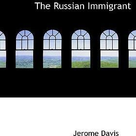 The Russian Immigrant