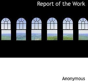 Report of the Work