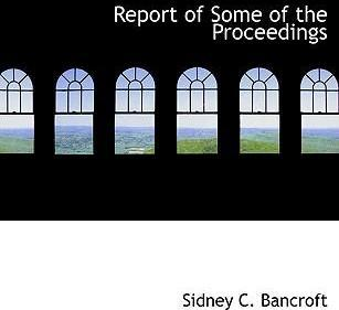 Report of Some of the Proceedings