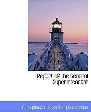 Report of the General Superintendent