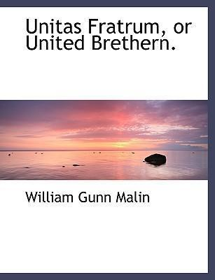 Unitas Fratrum, or United Brethern.