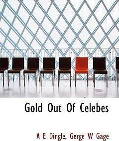 Gold Out of Celebes