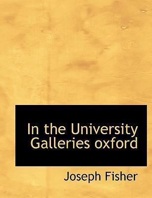In the University Galleries Oxford