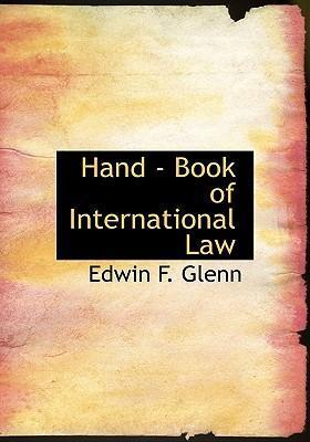 Hand - Book of International Law