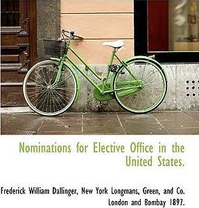 Nominations for Elective Office in the United States.