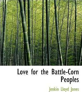 Love for the Battle-Corn Peoples