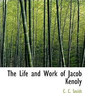 The Life and Work of Jacob Kenoly