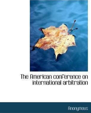 The American Conference on International Arbitration
