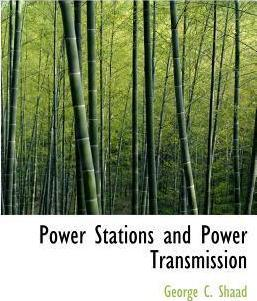 Power Stations and Power Transmission