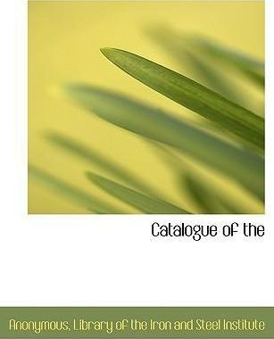 Catalogue of the
