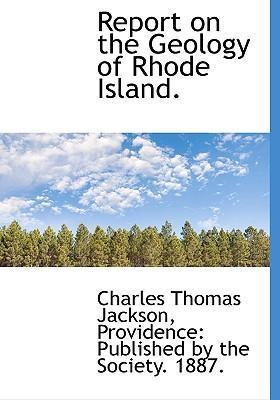 Report on the Geology of Rhode Island.