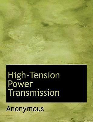 High-Tension Power Transmission