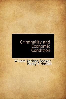 Criminality and Economic Condition