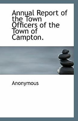Annual Report of the Town Officers of the Town of Campton.