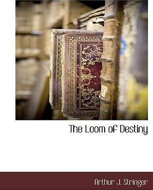 The Loom of Destiny