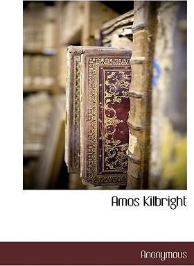 Amos Kilbright