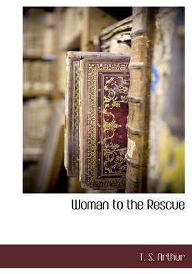 Woman to the Rescue